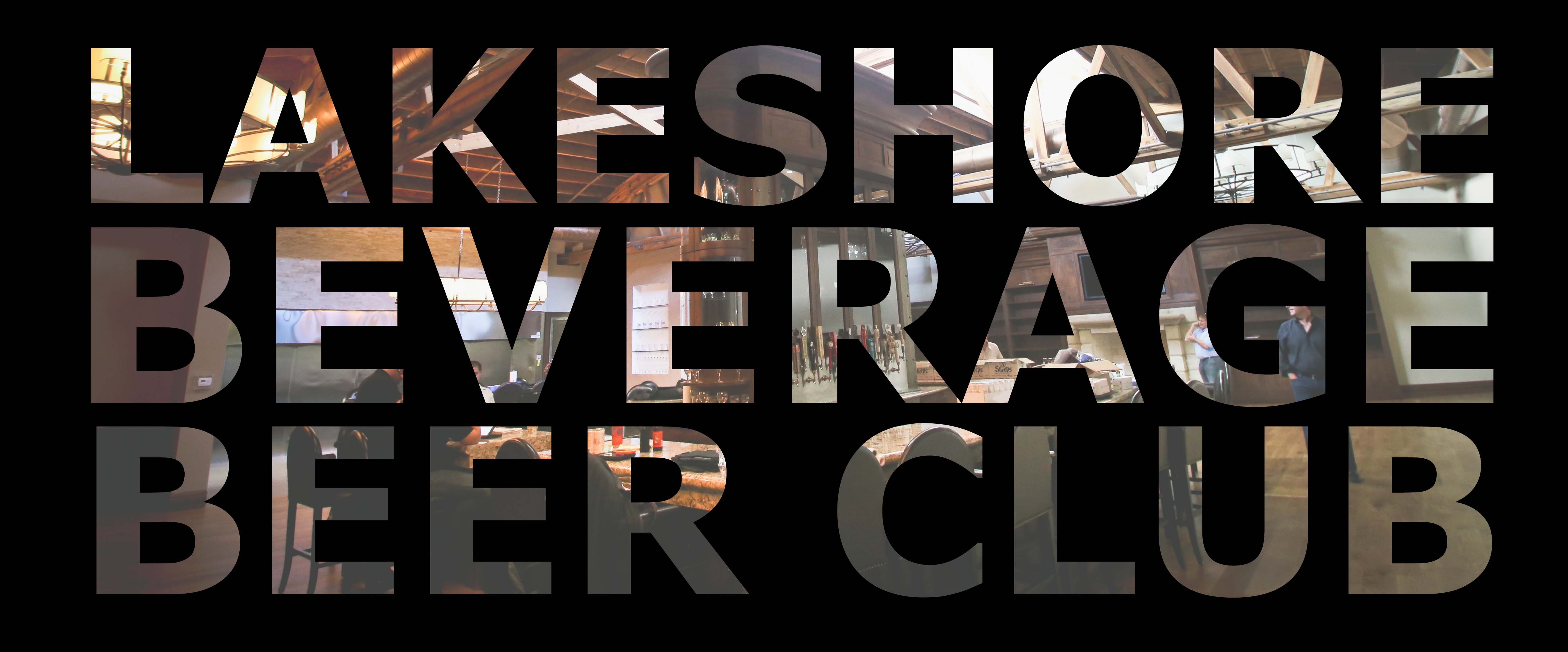 Lakeshore Beverage Beer Club